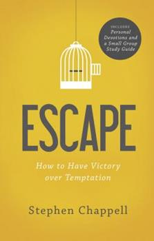 Paperback Escape: How to Have Victory Over Temptation Book