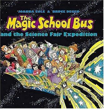 Hardcover And The Science Fair Expedition (Magic School Bus) Book