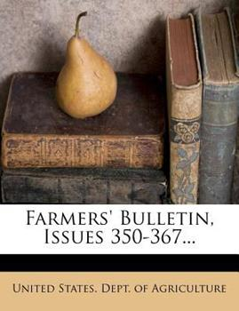 Paperback Farmers' Bulletin, Issues 350-367 Book