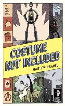 Costume Not Included: To Hell and Back, Book 2 0857661396 Book Cover
