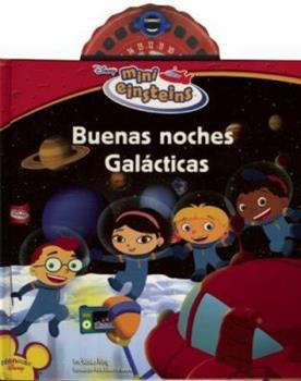Board book Mini Einsteins: Buenas noches galacticas (Mini Einsteins/ Little Einsteins) (Spanish Edition) Book