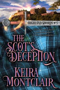 The Scot's Deception - Book #5 of the Highland Swords