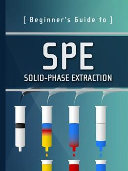 Paperback Beginner's Guide to SPE: Solid-Phase Extraction (Waters Series) Book