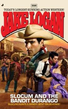 Slocum 358: Slocum and The Bandit Durango - Book #358 of the Slocum