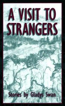 A Visit to Strangers: Stories 0826210511 Book Cover