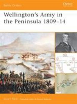 Wellington's Army in the Peninsula 1809–14 (Battle Orders) - Book #2 of the Osprey Battle Orders