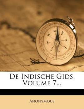 Paperback De Indische Gids, Volume 7... Book