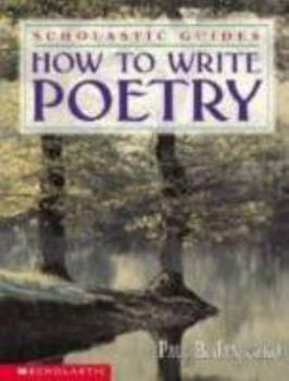 How To Write Poetry Scholastic Guides 0590100785 Book Cover