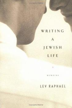 Writing a Jewish Life: Memoirs 0786716495 Book Cover