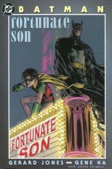 Batman: Fortunate Son - Book #30 of the Modern Batman