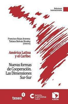 Paperback Am?rica Latina y el Caribe: Nuevas formas de Cooperaci?n: Las Dimensiones Sur-Sur [Spanish] Book