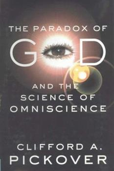 The Paradox of God and the Science of Omniscience 1403964572 Book Cover