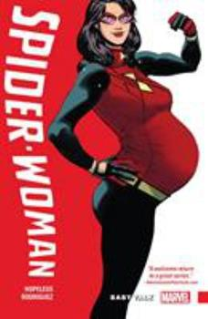 Spider-Woman: Shifting Gears, Volume 1: Baby Talk - Book  of the Spider-Woman 2016 Single Issues