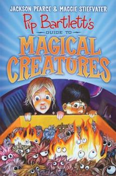 Pip Bartlett's Guide to Magical Creatures 1407148621 Book Cover
