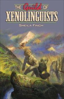 The Guild of Xenolinguists - Book  of the Xenolinguist Guild