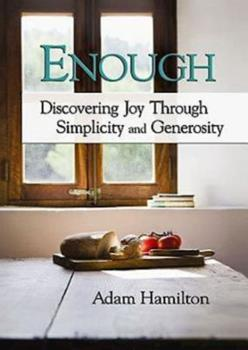 Paperback Enough: Discovering Joy Through Simplicity and Generosity Book