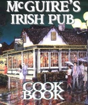Hardcover McGuire's Irish Pub Cookbook Book