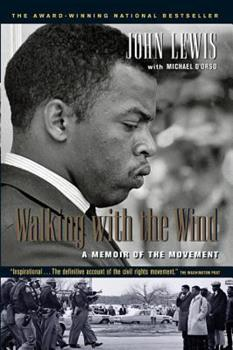 Paperback Walking with the Wind: A Memoir of the Movement Book