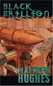 Black Brillion: A Novel of the Archonate 0765350491 Book Cover