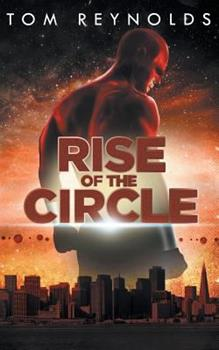 Rise of The Circle - Book #3 of the Meta #0