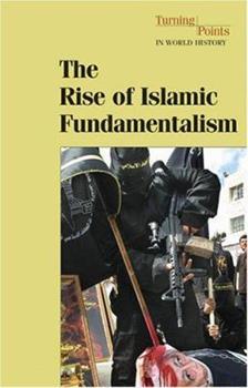 Hardcover The Rise of Islamic Fundamentalism Book