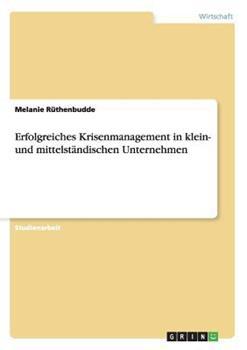 Paperback ERFOLGREICHES KRISENMANAGEMENT IN KLEIN- UND MITTELST?NDISCHEN UNTERNEHMEN [German] Book
