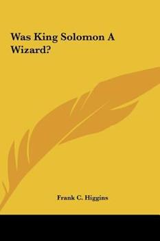 Hardcover Was King Solomon a Wizard? Book