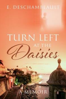 Paperback Turn Left at the Daisies: A Memoir Book