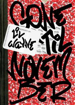 Hardcover Gone 'til November: A Journal of Rikers Island Book