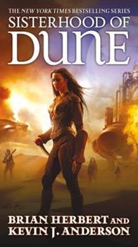 Sisterhood of Dune - Book #4 of the Dune Universe