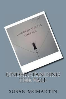 Paperback Understanding The Fall [Large Print] Book
