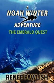 The Emerald Quest - Book #1 of the Noah Winter