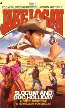 Slocum and Doc Holliday - Book #221 of the Slocum