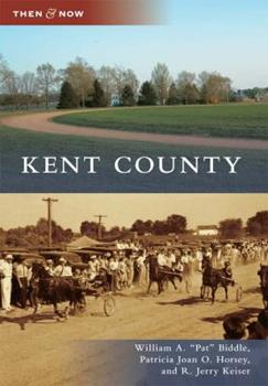 Kent County - Book  of the  and Now