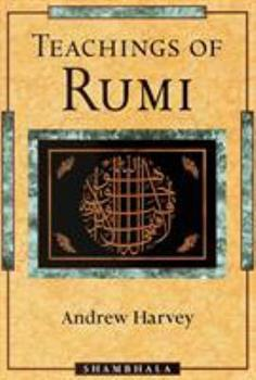 Teachings of Rumi 1570623465 Book Cover