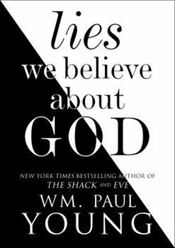 Mentiras que creemos sobre Dios (Lies We Believe About God Spanish edition)