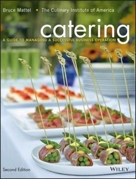 Catering: A Guide to Managing a Successful Business Operation 076455798X Book Cover