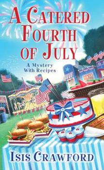 A Catered Fourth of July 0758274920 Book Cover