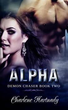 Alpha - Book #2 of the Demon Chaser