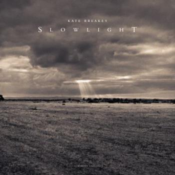 Hardcover Slow Light: Kate Breakey Book
