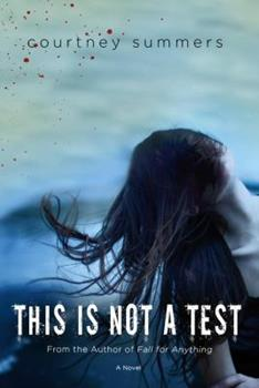 This Is Not a Test 0312656742 Book Cover