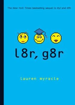 Paperback L8r, G8r : Internet Girls Book
