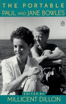 The Portable Paul and Jane Bowles 0140169601 Book Cover