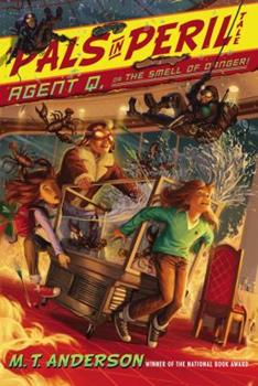 Agent Q, or the Smell of Danger!: A Pals in Peril Tale 1442426403 Book Cover