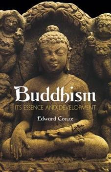Buddhism: Its Essence and Development 0061300586 Book Cover