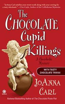 The Chocolate Cupid Killings 0451228847 Book Cover
