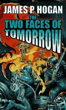 The Two Faces of Tomorrow 0345323874 Book Cover