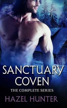 Sanctuary Coven; The Complete Series Box Set - Book #5 of the Sanctuary Coven