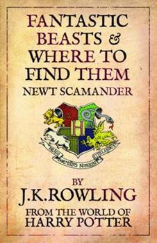 Paperback Fantastic Beasts and Where to Find Them (Hogwarts Library Books)- 2009 Edition Book