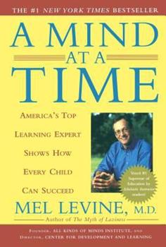 Paperback A Mind at a Time: America's Top Learning Expert Shows How Every Child Can Succeed Book